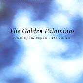 golden palominos prison of the rhythm - remixes