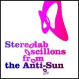 stereolab, oscillons from the anti-sun